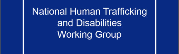 National Human Trafficking and Disabilities Working Group